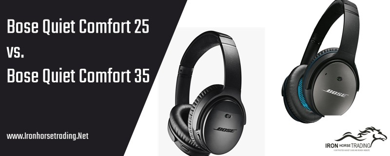 Difference Between Bose Quiet Comfort 25 and 35